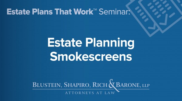 Estate Planning Smokescreens