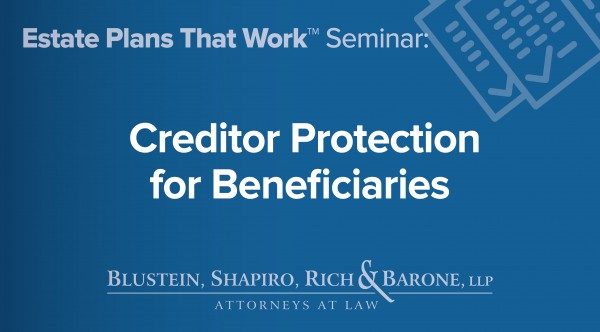 Creditor Protection for Beneficiaries
